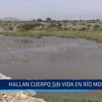 Hallan cuerpo sin vida en río Moche