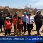 Chiclayo: Desalojarían a familias de dos asentamientos humanos