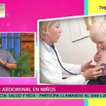 Salud y vida: El Doctor Luis Herrera habló sobre el dolor abdominal en niños