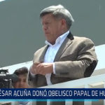 Trujillo: César Acuña donó obelisco Papal de Huanchaco