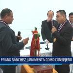 Trujillo: Frank Sánchez juramenta como consejero delegado