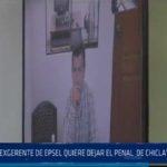 Chiclayo: Exgerente de Epsel quiere dejar el penal de Chiclayo