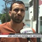 José Carvallo espera los amistosos