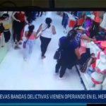Chiclayo: Nuevas bandas delictivas vienen operando en el mercado modelo