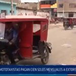 Chiclayo: Mototaxistas pagan cien soles mensuales a extorsionadores