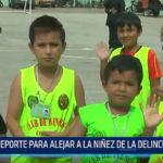 Trujillo: Deporte para alejar a la niñez de la delicuencia