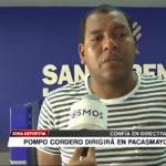 Pompo Cordero dirigirá en Pacasmayo