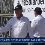 Trujillo: Piden a PPK otorgar dinero para reconstrucción