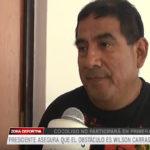 Presidente asegura que el obstáculo es Wilson Carrasco