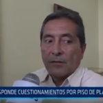 Trujillo: Responde cuestionamientos por piso de Plaza Mayor