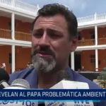 Trujillo: Revelan al Papa problemática ambiental en Perú