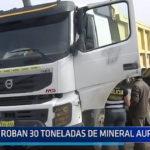 Trujillo: Roban 30 toneladas de mineral aurífero