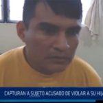 Chiclayo: capturan a sujeto acusado de violar a su hija