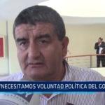 Chiclayo: Necesitamos voluntad política del Gobierno