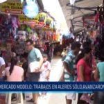 Chiclayo: Mercado modelo: trabajos en aleros solo  avanzaron un 20%
