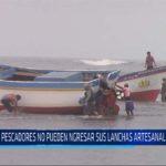 Chiclayo: Pescadores no pueden ingresar sus lanchas artesanales al mar