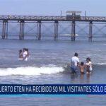 Chiclayo: Puerto Eten ha recibido 50 mil visitantes solo en enero