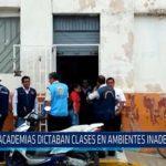 Chiclayo: Academias dictaban clases en ambientes inadecuados