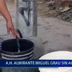 Piura: Almirante Miguel Grau sin agua