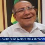 Piura: Alcalde exige rapidez en la reconstrucción