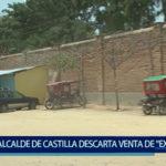 """Piura: Alcalde de Castilla descarta venta de terreno de la """"Ex Cárcel"""""""