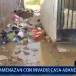 Piura: Amenazan con invadir casa abandonada