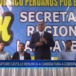 Chiclayo: Arturo Castillo renuncia a candidatura a gobierno regional
