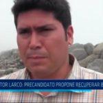 Trujillo: Precandidato propone recuperar balneario