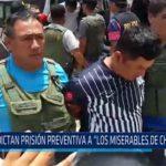 """Chiclayo: Dictan prisión preventiva a """"los miserables de Chongoyape"""""""
