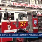 Chiclayo: hacen falta 50 bomberos para atender emergencias