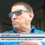 Alfedo Brito indignado con ley que apoya a Oviedo