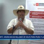 Chiclayo: MTC: Anuncian 650 millones de soles para Piura y Lambayeque