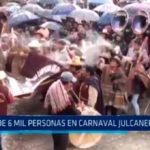 Trujillo: Más de 6 mil personas en carnaval julcanero 2018