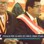 Chimbote: Fiscalía pide 30 años de cárcel para César Álvarez