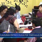 Chiclayo: Clausuran céntrico colegio por tener aulas en sótano