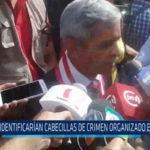 Chiclayo: Identifican cabecillas de crimen organizado en Chaparrí