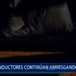 Piura: Conductores continúan arriesgando su vida
