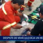 Piura: Despiste de vehículo deja un herido con múltiples fracturas