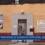 Chiclayo: Toman medidas de seguridad en centro juvenil José Quiñones