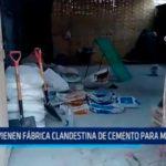 Intervienen fábrica clandestina de cemento para mayólicas