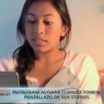 Instagram avisará cuando tomen pantallazo de sus stories