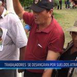 Chiclayo: Trabajadores se desangran por sueldos atrasados
