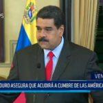 Venezuela: Maduro acudirá a cumbre de las Américas en Lima