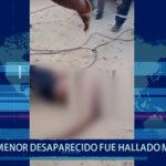 Piura: Menor desaparecido fue hallado muerto