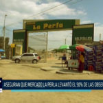 Chimbote: Aseguran que mercado la perla levantó el 50% de las observaciones