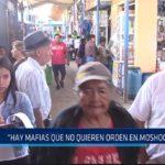 """Chiclayo: """"Hay mafias que no quieren orden en Moshoqueque"""""""
