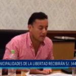 Municipalidades de La Libertad recibirán S/. 344 millones