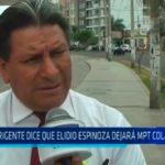 Trujillo: Dirigente dice que Elidio Espinoza dejará MPT colapsada