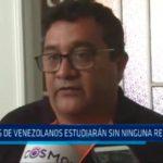 Trujillo: Hijos de venezolanos estudiarán sin ninguna restricción