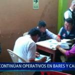 Piura: Continúan operativos en bares y cantinas